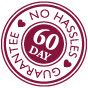 60 Day No Hassle Guarantee
